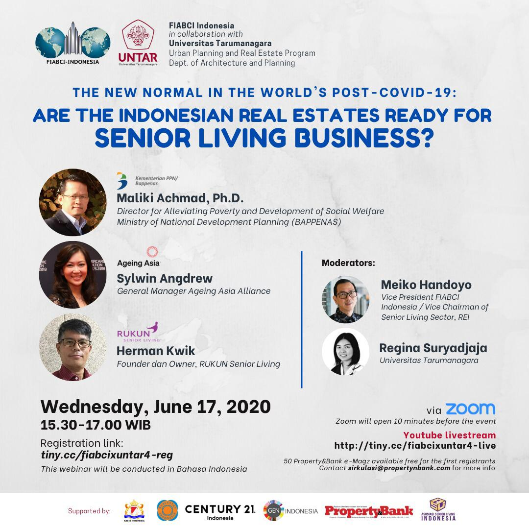 "Webinar #4:  ""The New Normal in the World's Post-Covid 19: Are the Indonesian Real Estates Ready for SENIOR LIVING BUSINESS?"""